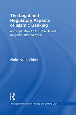 The Legal and Regulatory Aspects of Islamic Banking PDF