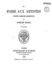 La foire aux artistes. Petites comédies parisiennes