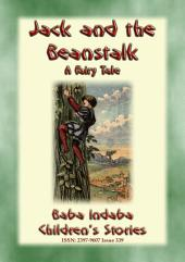 JACK AND THE BEANSTALK - A Classic Fairy Tale: Baba Indaba's Children's Stories - Issue 339
