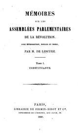 Mémoires sur les assemblées parlementaires de la révolution: Volume1