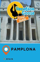 Vacation Sloth Travel Guide Pamplona Spain