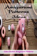 Amigurumi Patterns Ideas PDF