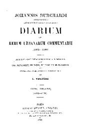 Johannis Bruchardi Argentinensis capelle pontificie sacrorum rituum magistri diarium: 1492-1499