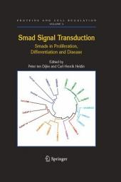 Smad Signal Transduction: Smads in Proliferation, Differentiation and Disease