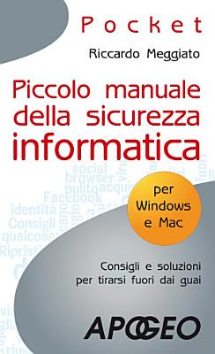 Piccolo manuale della sicurezza informatica PDF