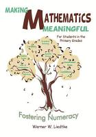 Making Mathematics Meaningful   for Students in the Primary Grades PDF
