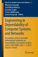 Engineering in Dependability of Computer Systems and Networks