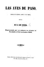Las Aves de Paso, drama en cuatro actos y en verso