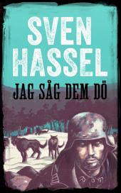 Jag såg dem dö: Svenska Utgåvan