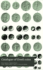 Catalogue of Greek Coins: Peloponnesus : Excluding Corinth, Volume 10