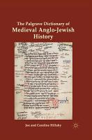 The Palgrave Dictionary of Medieval Anglo Jewish History PDF