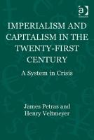 Imperialism and Capitalism in the Twenty First Century PDF