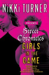 Street Chronicles Girls in the Game: Stories