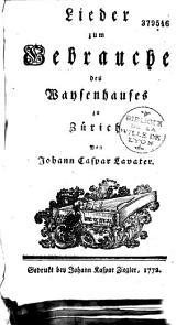Lieder zum Gebrauche des Waysenhauses zu Zurich