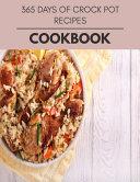 365 Days Of Crock Pot Recipes Cookbook PDF