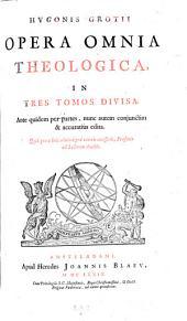 Opera omnia theologica nunc conjunctim et accuratius ed. et aucta