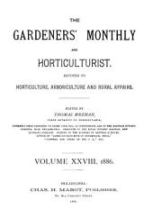 The Gardener's Monthly and Horticulturist: Volume 28