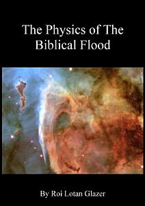 The Physics of The Biblical Flood PDF
