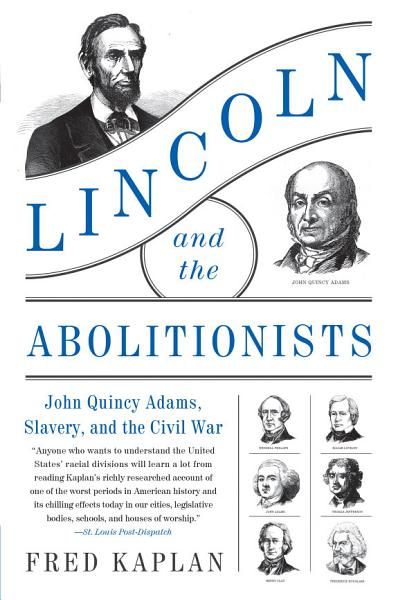 Download Lincoln and the Abolitionists Book