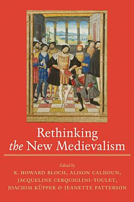 Rethinking the New Medievalism PDF