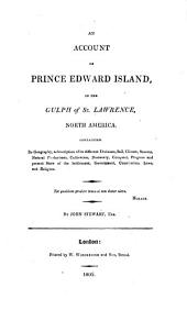 An account of Prince Edward Island in the gulph of St. Lawrence, North America
