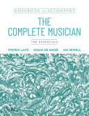 Workbook to Accompany the Complete Musician