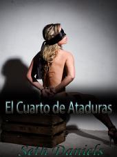 El Cuarto de Ataduras: Una Fantasía Erótica de BDSM