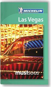 Michelin Must Sees Las Vegas: Edition 5