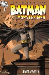 Batman & the Monster Men (2005-) #1