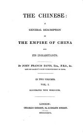 "The Chinese: A General Description of the Empire of China and Its Inhabitants ; ""illustrated with Wood-cuts""."