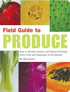 Field Guide to Produce Book