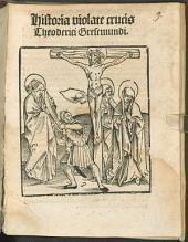 Theodorici Gresemundi Historia violatae crucis