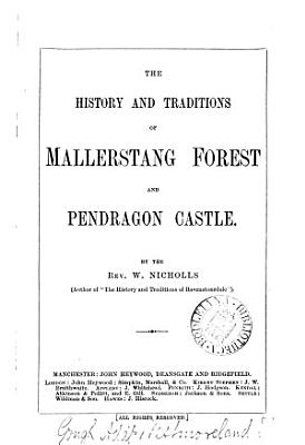 The History and Traditions of Mallerstang Forest and Pendragon Castle PDF