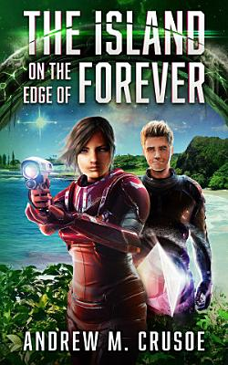 The Island on the Edge of Forever PDF