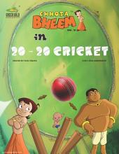 Chhota Bheem Vol. 21: 20-20 Cricket