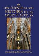 Cursos De Historia De Las Artes Pl  sticas PDF