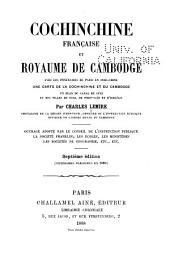 Cochinchine française et royaume de Cambodge, avec les itinéraires de Paris en Indo-Chine ...