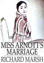 Miss Arnott's Marriage