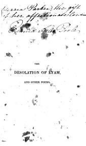 The Desolation of Eyam: The Emigrant : a Tale of the American Woods, and Other Poems
