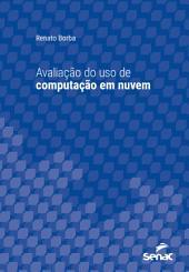Avaliação do uso de computação em nuvem