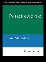 Routledge Philosophy GuideBook to Nietzsche on Morality PDF