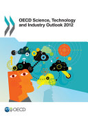 OECD Science, Technology and Industry Outlook 2012