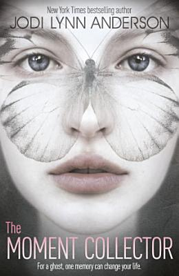 The Moment Collector PDF
