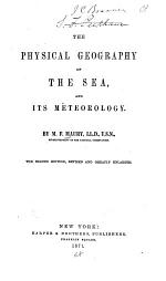 The Physical Geography of the Sea ...