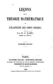 Leçons sur la théorie mathématique de l'élasticité des corps solides