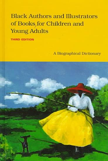 Black Authors and Illustrators of Books for Children and Young Adults PDF