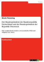Der Bundespr  sident der Bundesrepublik Deutschland und der Bundespr  sident der Republik   sterreich PDF