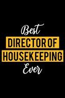 Best Director of Housekeeping Ever