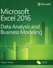 Microsoft Excel Data Analysis and Business Modeling: Edition 5