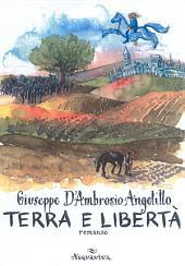 Terra e libertà: romanzo